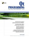Qt Programming for Linux and Windows 2000 [With CDROM] - Patrick Ward