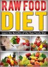 Vegetables: Diet: Raw Food Diet (Gluten Free Nutrition Raw Food) (Fat Loss Vegetables Weight Loss) - Kim Anthony