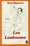 Les Loukoums - Yves Navarre