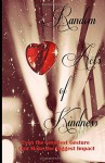 Random Acts of Kindness (A Rock & Roll Saved My Soul Anthology) (Volume 2) - Kate Marie Robbins, Jen Lea Robbins, Clarissa Simmens, M. J. Rain, Sandy Ashley, Renee Jean, Abhishek Vipul Thakkar, Tristen Klingensmith, R. H. Ali, Colleen Robbins, Jasmine McGhee, C. N. Christensen, Twinkle (Sugandha) Varshney, Anthony R Jaggasar, Gwen Selix, Andrea