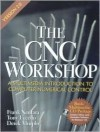 The CNC Workshop (Version 2) - Frank Nanfara, Derek Murphy, Tony Uccello
