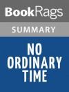 No Ordinary Time by Doris Kearns Goodwin - BookRags, Doris Kearns Goodwin