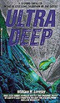 Ultra Deep - William H. Lovejoy