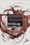 Writing Surfaces: Selected Fiction of John Riddell - Derek Beaulieu, Lori Emerson