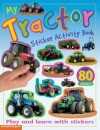 My Tractor (Sticker Activity Books) - Chez Picthall