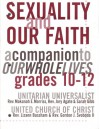 Sexuality and Our Faith a companion to our Whole Lives grades 10-12 - Unknown Author 17