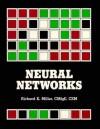 Neural Networks: Implementing Associative Memory Models in Neurocomputers - Richard Kendall Miller, Fairmont Press Staff