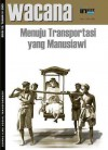 Menuju Transportasi yang Manusiawi - Darmaningtyas, Dodi Yuniar