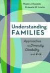 Understanding Families: Approaches to Diversity, Disability, and Risk - Marci J. Hanson