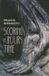 Scoring In Injury Time - Francis Sparshott
