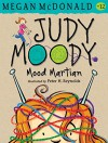 Judy Moody, Mood Martian (Book #12) - Megan McDonald, Peter H. Reynolds