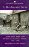At Brechin with Stirks: A Farm Cash Book from Buskhead, Glenesk, Angus, 1885-1898 - Alexander Fenton