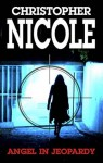 Angel in Jeopardy - Christopher Nicole