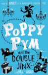Poppy Pym and the Double Jinx - Laura Wood