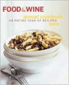 Food and Wine Annual Cookbook - Food & Wine Magazine