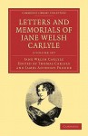 Letters and Memorials of Jane Welsh Carlyle - 3 Volume Set - Jane Welsh Carlyle, Thomas Carlyle, J.A. Froude