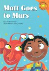 Matt Goes to Mars - Carole Tremblay