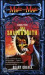 The Shadowsmith (Might and Magic, #2) - Geary Gravel