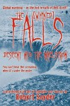 The Falls: Descent Into the Maelstrom - Robyrt Snyder