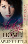 Sliding into Home (Love & Baseball, #3) - Arlene Hittle
