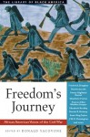 Freedom's Journey: African American Voices of the Civil War - Donald Yacovone, Charles Fuller