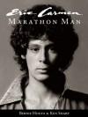 Eric Carmen: Marathon Man - Ken Sharp, Bernie Hogya