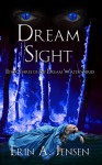 Dream Sight - Erin A. Jensen