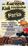 Children's book: About Paris ( The Kurious Kid Education series for ages 3-9): A Awesome Amazing Super Spectacular Fact & Photo book on Paris for Kids - Brian Cliette, Beginner Readers, Paris, Children's Books, Picture books, Bedtime Stories