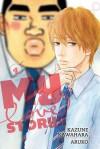 My Love Story!!, Vol. 4 - Kazune Kawahara, Aruko