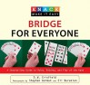 Knack Bridge for Everyone: A Step-By-Step Guide to Rules, Bidding, and Play of the Hand [KNACK BRIDGE FOR EVERYON] [Paperback] - D. W. Crisfield, Illustrated Throughout