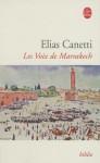 Les Voix de Marrakech - Elias Canetti