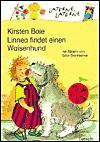 Linnea findet einen Waisenhund. ( Ab 6 J.). - Kirsten Boie