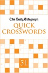The nDaily Telegraph Quick Crosswords 51 - Telegraph Group Limited