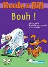 Boule et Bill - Bouh ! (Biblio Mango Boule et Bill) (French Edition) - d'après Roba, Fanny Joly, Victor Berbesson