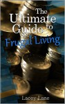 The Ultimate Guide To Frugal Living - Lacey Lane