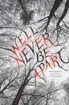 We'll Never Be Apart by Emiko Jean (2015-10-06) - Emiko Jean;