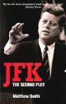 JFK: The Second Plot - Matthew Smith
