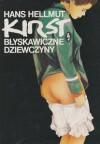 Błyskawiczne dziewczyny - Hans Hellmut Kirst