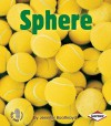 Sphere (First Step Nonfiction Solid Shapes) - Jennifer Boothroyd