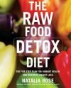 The Raw Food Detox Diet - Natalia Rose