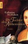 Die Tochter des Alchemisten - Katharine McMahon, Ulrike Wasel, Klaus Timmermann
