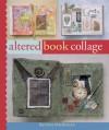 Altered Book Collage - Barbara Matthiessen, Prolific Impressions Inc.