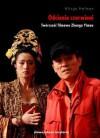 Odcienie czerwieni. Twórczość filmowa Zhanga Yimou - Alicja Helman