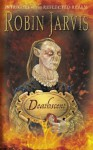 Deathscent (Intrigues Of The Reflected Realm) - Robin Jarvis