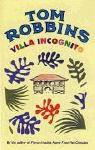 Villa Incognito - Tom Robbins