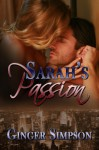 Sarah's Passion (Sequel to Sarah's Heart) - Ginger Simpson