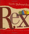 Rex - Ursula Dubosarsky, David Mackintosh