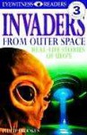 Invaders from Outer Space: Real-Life Stories of UFOs - Philip Brooks, Tony Smith