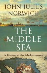 The Middle Sea - John Julius Norwich