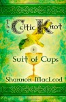 The Celtic Knot (Suit of Cups, #1) - Shannon MacLeod
